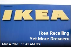 After Recalling 17M Dressers, Ikea Recalls 800K More