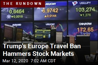 Trump's Europe Travel Ban Hammers Stock Markets