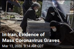 In Iran, Evidence of Mass Coronavirus Graves
