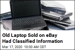 Old Laptop Sold on eBay Had Classified Information