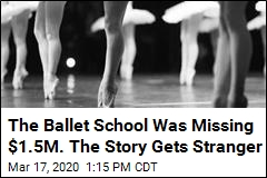The Ballet School Was Missing $1.5M. The Story Gets Stranger