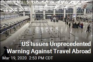 US Issues Unprecedented Warning Against Travel Abroad