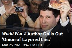 World War Z Author Calls Out 'Onion of Layered Lies'