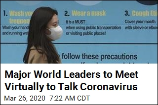 Major World Leaders to Meet Virtually to Talk Coronavirus