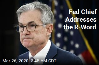 Fed Chief: 'We May Well Be in a Recession'