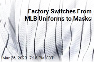 Factory Switches From MLB Uniforms to Masks