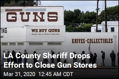 LA County Sheriff Drops Effort to Close Gun Stores