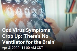 For Some Virus Patients, Odd Neurological Symptoms