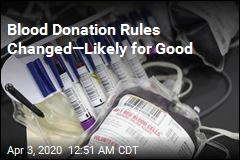 Feds Ease Restrictions on Blood Donations