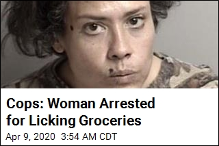 Woman Arrested for Licking Groceries