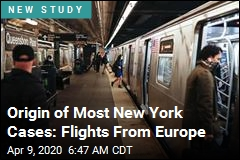 Origin of Most New York Cases: Flights From Europe
