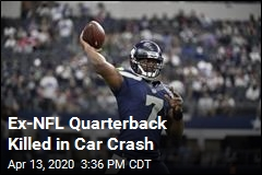 Ex-NFL Quarterback Killed in Car Crash