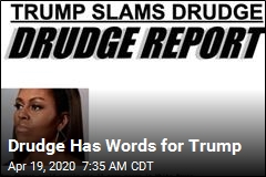 Drudge Has Words for Trump