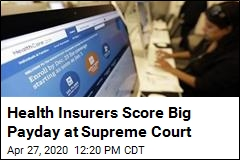 Supreme Court Gives Insurers a Big Payday