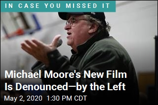 Michael Moore's New Film Is Denounced—by the Left