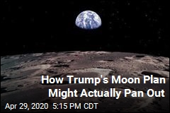 How Trump's Moon Plan Might Actually Pan Out