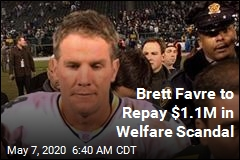 Brett Favre to Repay $1.1M in Welfare Scandal