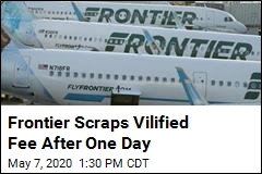 Frontier Scraps Vilified Fee After One Day