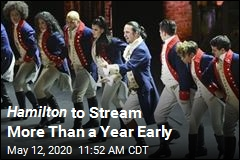 Hamilton to Stream More Than a Year Early