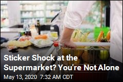 Sticker Shock at the Supermarket? You're Not Alone