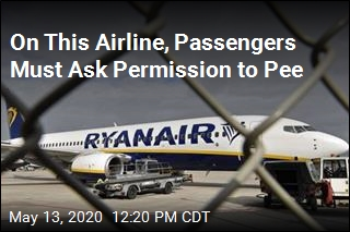 On This Airline, Passengers Must Ask Permission to Pee