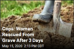 Cops: Woman Rescued From Grave After 3 Days