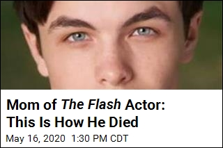 Mom of The Flash Actor: This Is How He Died