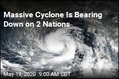 Massive Cyclone Is Bearing Down on 2 Nations