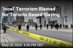'Incel' Terrorism Blamed for Toronto Sword Slaying