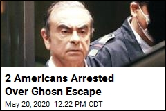 2 Americans Arrested Over Ghosn Escape