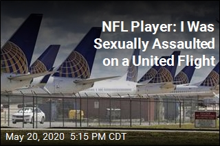 NFL Player: I Was Sexually Assaulted on a United Flight