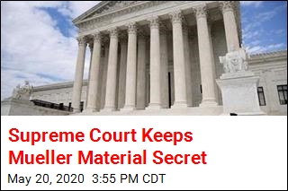 Supreme Court Keeps Mueller Material Secret