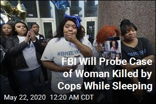FBI Will Probe Case of Woman Killed by Cops While Sleeping