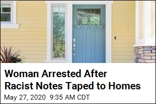 Woman Arrested After Racist Notes Taped to Homes