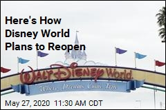 Here's How Disney World Plans to Reopen