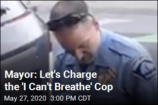 Mayor: Let's Charge the 'I Can't Breathe' Cop