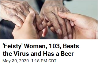 'Feisty' 103-Year-Old Beats the Virus, Has a Beer