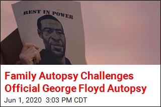 Family Autopsy: George Floyd Died by Asphyxiation