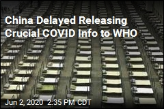 WHO Privately Complained About China's COVID Delays
