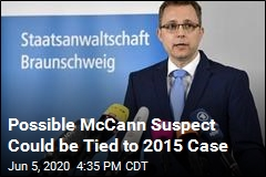 Possible McCann Suspect Could be Tied to 2015 Case