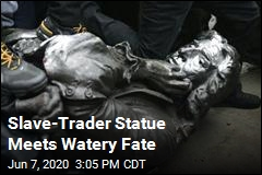 Slave-Trader Statue Gets Dunked in the Harbor