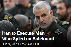 Execution Awaits 'CIA Spy' Who Gave Info on Soleimani