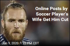 LA Galaxy Cans Soccer Player Over Wife's Posts