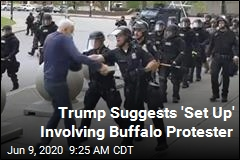 Trump Suggests 'Set Up' Involving Buffalo Protester