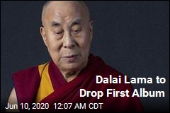 Dalai Lama to Drop First Album