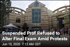 Suspended Prof Refused to Alter Final Exam Amid Protests