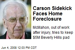 Carson Sidekick Faces Home Foreclosure