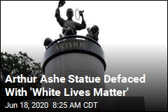 Arthur Ashe Statue Defaced With 'White Lives Matter'