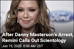 After Danny Masterson's Arrest, Remini Calls Out Scientology