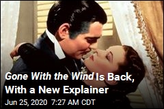 Gone With the Wind Is Back, With a New Explainer
